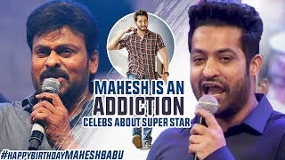 Mahesh Babu Is An Addiction | Celebs About Mahesh Babu | #HBDMaheshBabu | #MAHARSHI | Manastars