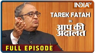 Tarek Fatah In Aap Ki Adalat (Full Episode)