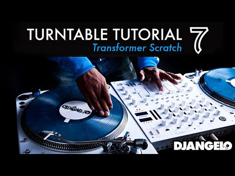 Turntable Tutorial 7 – TRANSFORMER (Mixer Scratch Technique)