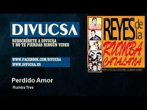 Rumba Tres - Perdido Amor
