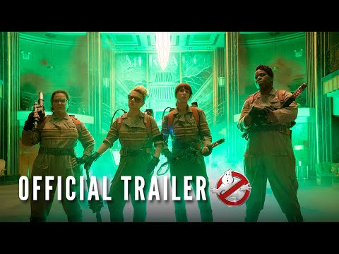 Ghostbusters Official Trailer