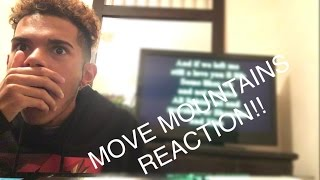 Alkaline- 'Move Mountains' (REACTION!!)