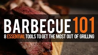 BBQ 101: 8 BBQ Essentials That We Promise Will Improve Your Game