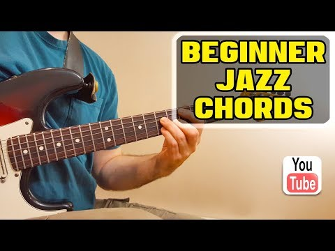 Absolute Beginner - Jazz Guitar Chord Lesson | Guitar
