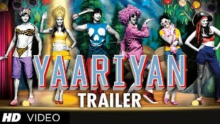 Yaariyan Theatrical Trailer