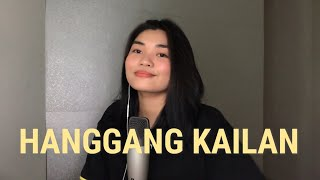 hanggang kailan (umuwi ka na baby) by Orange and Lemons | cover