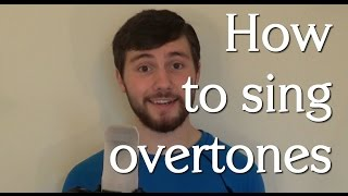 How to sing overtones (tutorial)