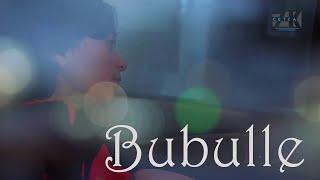 Bubulle - Pré Rush 2019