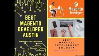 Magento Development Austin |Call us- (512-501-2728)