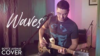 Waves - Mr. Probz (Robin Schulz Remix)(Boyce Avenue cover) on Spotify  Apple