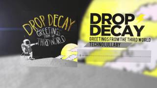 Drop Decay- Techno Lullaby (Track 06)