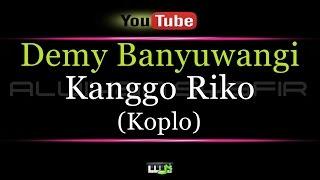 Karaoke Demy Banyuwangi - Kanggo Riko KOPLO