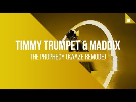 Timmy Trumpet & Maddix - The Prophecy (KAAZE Remode)