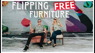 Flipping FREE Furniture - How Much We Made Selling Other People's Junk 🤑