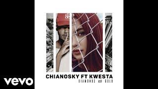 ChianoSky - Diamonds and Gold ft. Kwesta