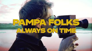 "Pampa Folks – ""Always On Time"""