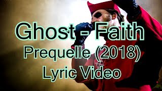 Ghost   Faith (Lyric Video)
