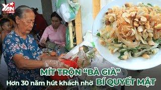 """Mít Trộn """" Bà Già """" Hơn 30 Hút Khách Nhờ Bí Quyết Mật   Món Ngon Yan Food"""