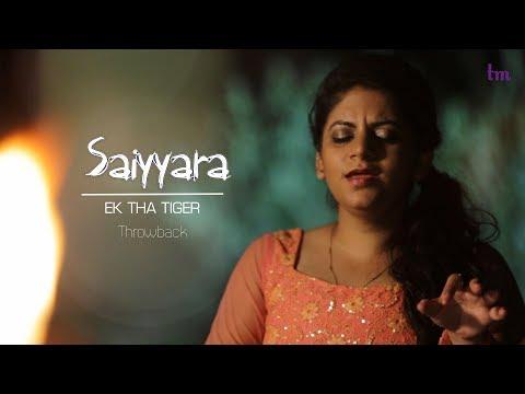 Saiyyara | Tarannum Mallik | Cover
