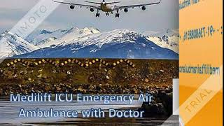 Hi-Tech Commercial Air Ambulance Service in Delhi