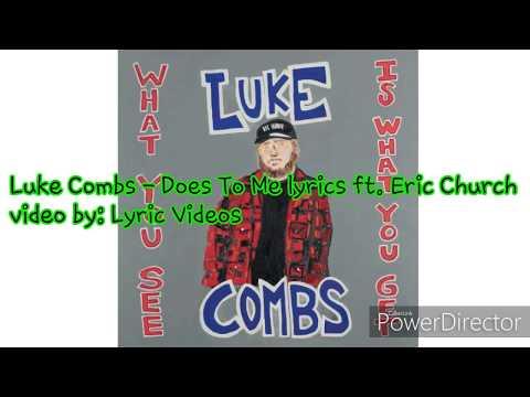 Luke Combs - Does To Me lyrics ft. Eric Church