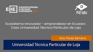 Ecosistema innovador emprendedor. Caso Universidad Técnica Particular de Loja.