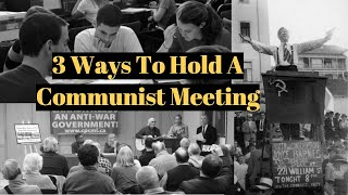 3 Ways To Hold A Communist Meeting