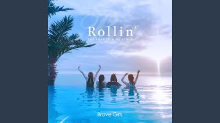Brave Girls - Outro (Rollin')