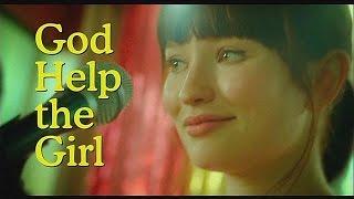 """""""Боже, помоги девушке"""" - cinema"""