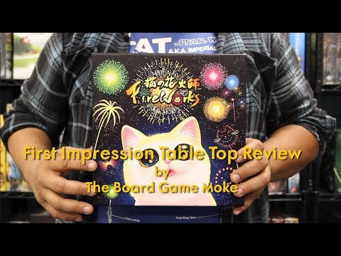 First Impression Table Top Review: Fireworks