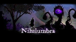 Прохождение Nihilumbra #1 [А мы из Бездны сбежим, да и холод пролетим!]