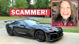 I JUST GOT SCAMMED ON A $130,000 ZR1... BY A 68 YEAR OLD WOMAN (COST ME $1,200!)