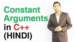 Constant Arguments in C++ (HINDI/HINDI)
