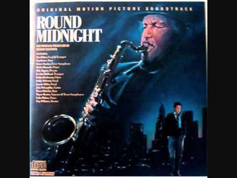 ROUND MIDNIGHT-OST (Herbie Hancock/Dexter Gordon) Round Midnight (1/11)