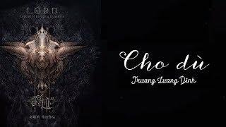 [Vietsub+pinyin] Cho dù - Trương Lương Dĩnh《Tước tích 2 OST》| 就算 - 張靚穎《爵跡2》主題曲