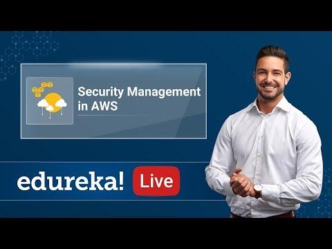 Security Management in AWS   AWS Training   Edureka - 5