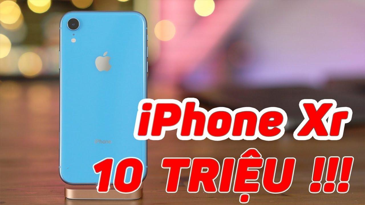 Hơn 10 triệu đã có iPhone Xr !!!