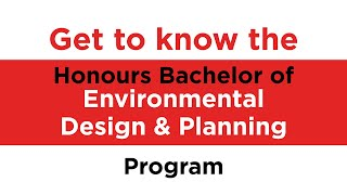 Info Session: Honours Bachelor Of Environmental Design And Planning