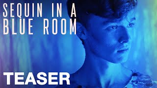 Trailer for Sequin In A Blue Room