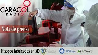 Caracol Radio: Hisopos fabricados en 3D (Covid-19) Colombia