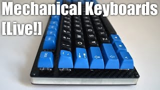 Mechanical Keyboards LIVE! - keyboard tuning with session with guest /u/JB1830