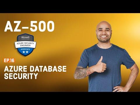 AZ-500 Exam // EP 16 // Azure Database Security // AZ500 FREE ...