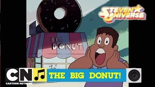 Steven Universe | Big Donut – Toon Tunes Songs | Cartoon Network