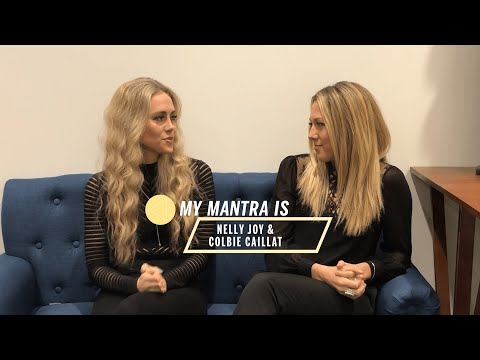 Gone West's Colbie Caillat and Nelly Joy Share Their Mantras | My Mantra | Health
