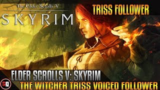 Skyrim Mod - The Witcher Triss Voiced Follower