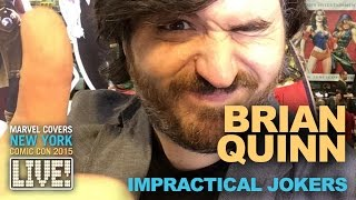 Impractical Jokers' Brian Quinn on Marvel LIVE!