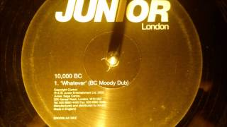 10000 BC - Whatever ( BC moody dub )
