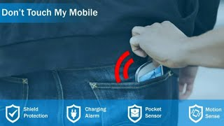 App Review Of Anti-Theft Mobile Alarm Don't Touch My Phone  alarm app for android