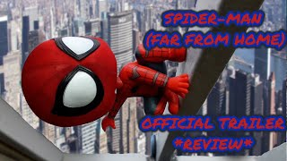 Spider-Man (Far from Home) Official Trailer - Raw Thoughts Review