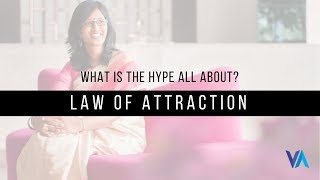 Law of Attraction:  What Is The Hype All About?